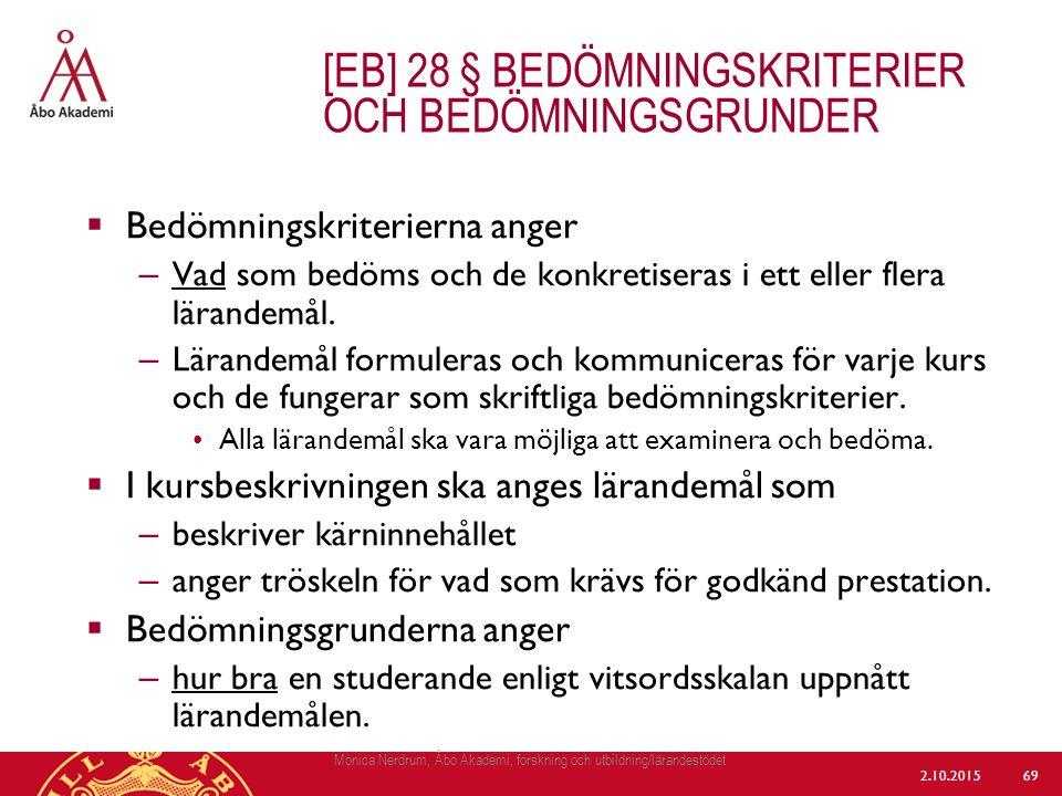[eb] 28 § bedömningskriterier och bedömningsgrunder